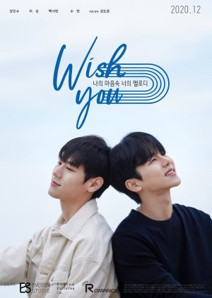 FastDrama WISH YOU : Your Melody In My Heart - WISH YOU: 나의 마음속 너의 멜로디